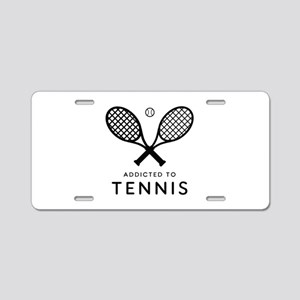 Tennis Addicted. Color choi Aluminum License Plate