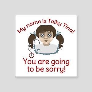 "Talky Tina Evil Doll Square Sticker 3"" x 3"""