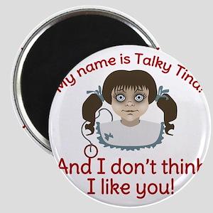Twilight Zone Talky Tina Magnet