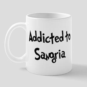 Addicted to Sangria Mug