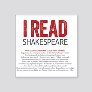 """I Read Shakespeare and why Square Sticker 3"""" x 3"""""""