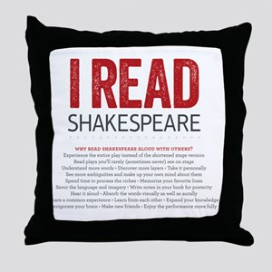 I Read Shakespeare and why Throw Pillow
