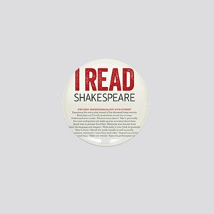 I Read Shakespeare and why Mini Button