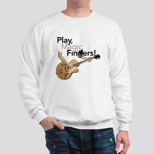 Play, Magic Fingers Sweatshirt