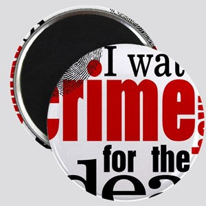 Crime Show Ideas Magnet