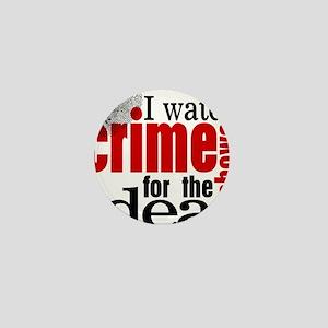 Crime Show Ideas Mini Button