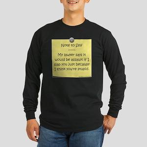 Note to Self Long Sleeve Dark T-Shirt