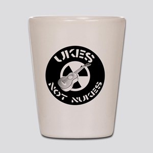 Ukes Not Nukes Shot Glass
