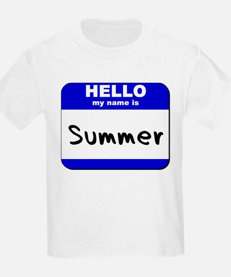hello my name is summer T-Shirt
