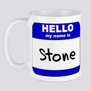 hello my name is stone  Mug