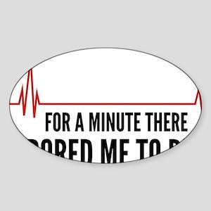 boredToDeath1A Sticker (Oval)