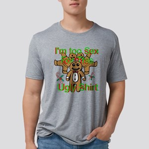 Im Too Sexy For This Ugly Shirt Mens Tri-blend T-S