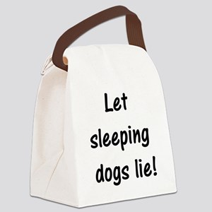 Let sleeping dogs lie Canvas Lunch Bag