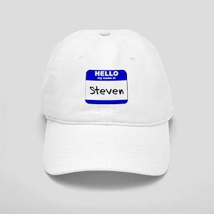 hello my name is steven Cap