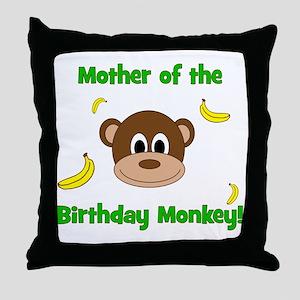 Mother of the Birthday Monkey! Throw Pillow