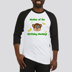 Mother Of The Birthday Monkey Baseball Jersey