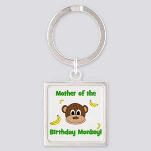 Mother of the Birthday Monkey! Square Keychain