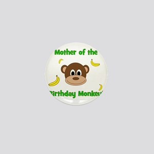 Mother of the Birthday Monkey! Mini Button