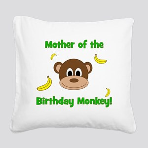 Mother of the Birthday Monkey Square Canvas Pillow