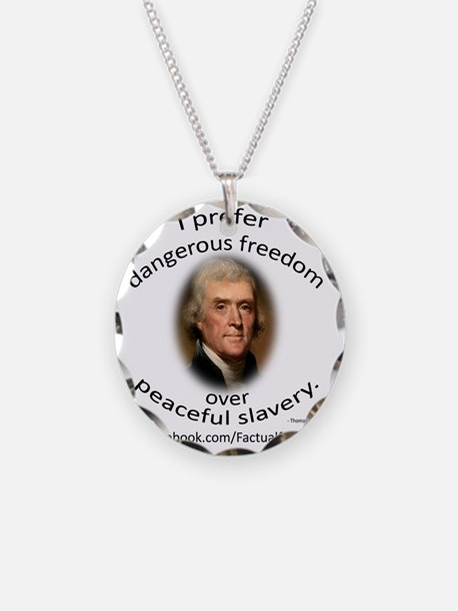 Dangerous Freedoms Necklace
