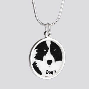 Don't Make Me Herd You Silver Round Necklace