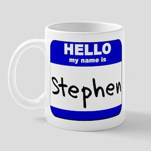 hello my name is stephen  Mug