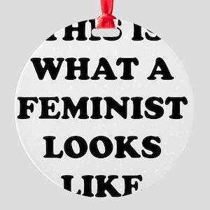 feministLooksLike1A Round Ornament