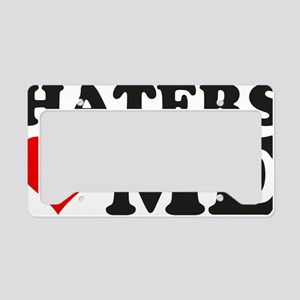hatersLoveMee1A License Plate Holder