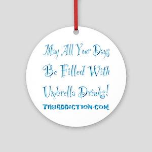 UMBRELLA DRINKS - OCEAN Round Ornament