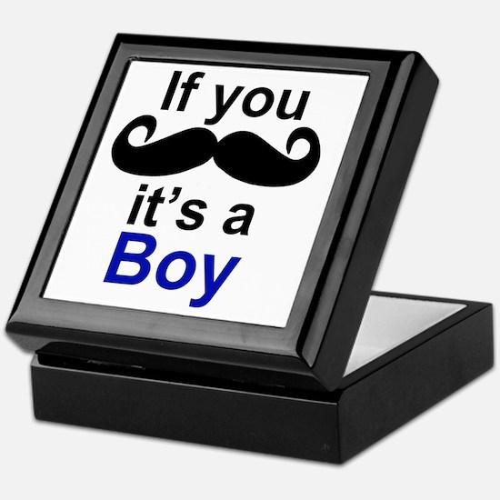 If you moustache its a boy Keepsake Box