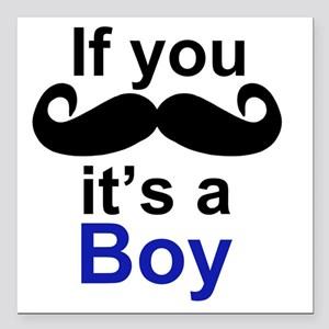 "If you moustache its a b Square Car Magnet 3"" x 3"""