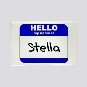 hello my name is stella Rectangle Magnet