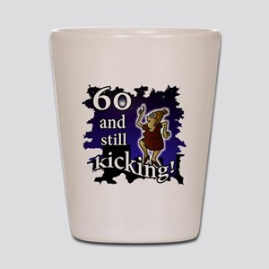 60 Lady Still Kicking Shot Glass