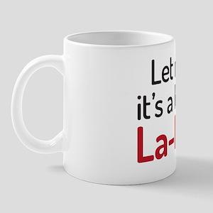 La La Land Mug