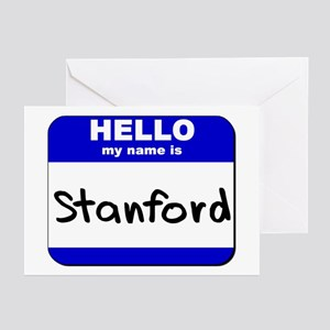 hello my name is stanford  Greeting Cards (Package
