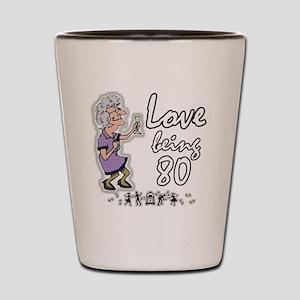 Love 80 Woman Shot Glass