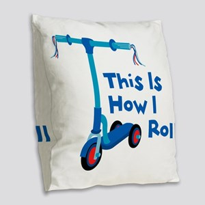 This Is How I Roll Burlap Throw Pillow