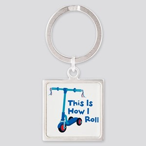 This Is How I Roll Square Keychain