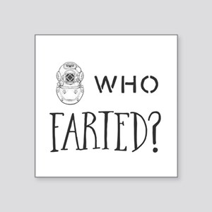 who farted? Sticker