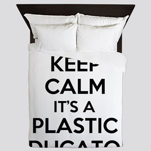 Keep Calm, Its a Plastic Educator Queen Duvet