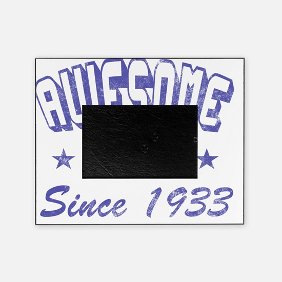 Awesome Since 1933 Picture Frame