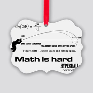 Math Is Hard Picture Ornament