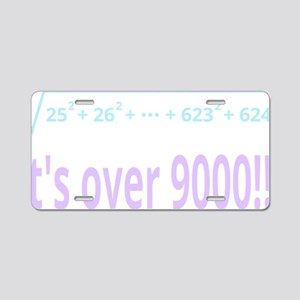 Its over 9000! (for dark ba Aluminum License Plate