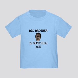 BIG BROTHER IS WATCHING YOU Toddler T-Shirt
