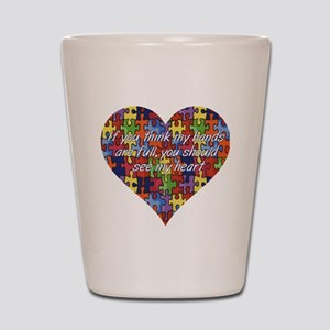 Autism Hands full, See my heart Shot Glass