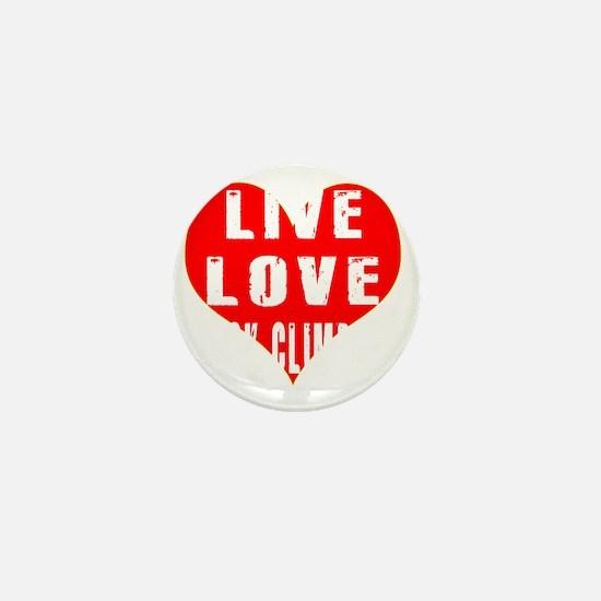 Live Love Rock Climbing Designs Mini Button