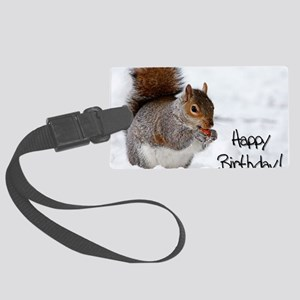 Happy Birthday Squirrel Large Luggage Tag