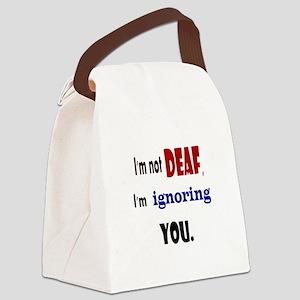 Im not deaf Canvas Lunch Bag