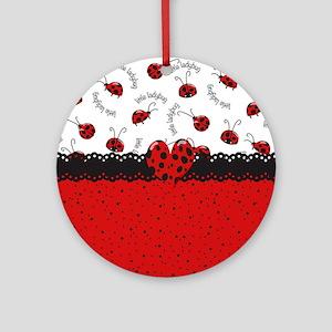 Ladybugs Dotty World Round Ornament