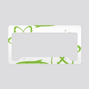 I was about to go Nuclear! License Plate Holder